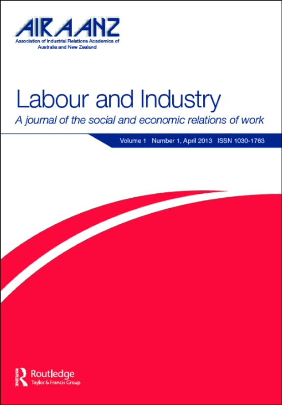 Cover image - Labour & Industry: A journal of the social and economic relations of work