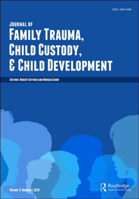 Cover image - Journal of Family Trauma, Child Custody & Child Development